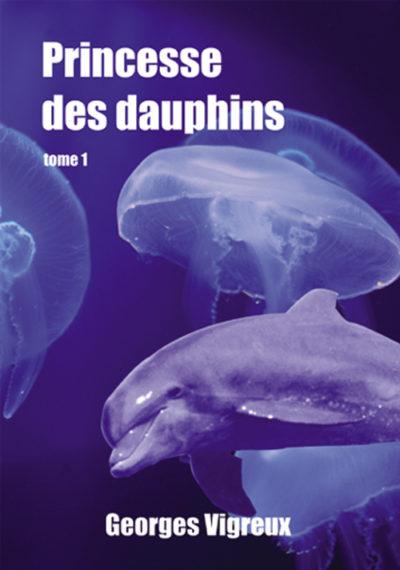 Roman Princesse des dauphins
