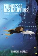 Princesse des Dauphins – tome 2