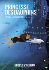 Roman Princesse des dauphins tome 2