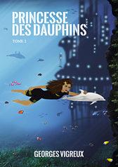 roman Princesse des dauphins - tome 2