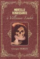 Mortelle Renaissance