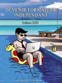 Devenir formateur indépendant - Edition 2020