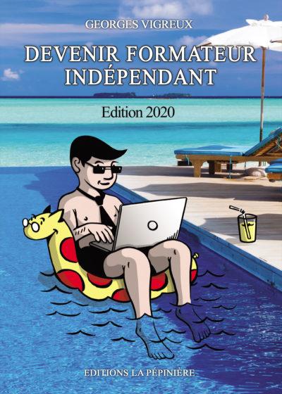 Couverture du livre Devenir formateur indépendant édition 2020