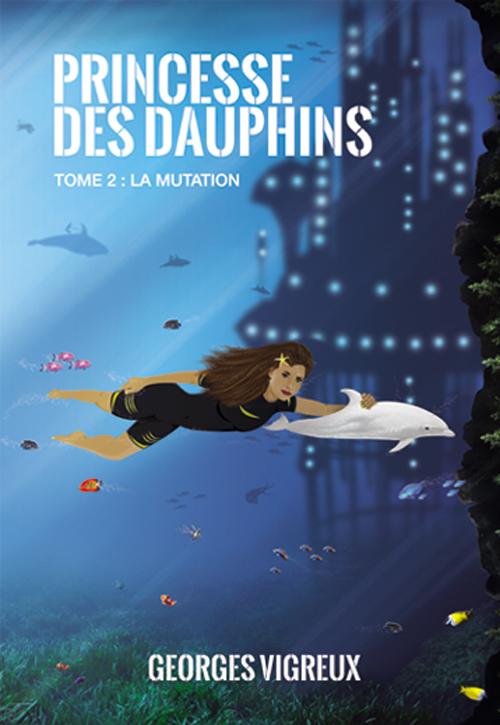 Couverture du tome 2 de Princesse des Dauphins